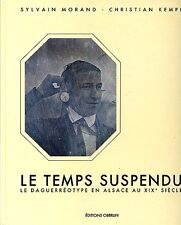 Le Temps Suspendu - Rare French Book on Daguerreotypes
