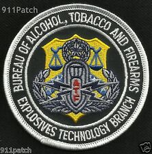ATF - Alcohol Tobacco & Firearms - Explosives Technology Branch POLICE Patch