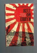 Hell On Earth - Sandakan - Australia's Greatest War Tragedy - Michele Cunningham