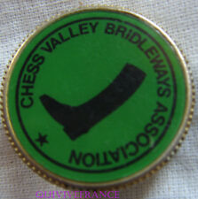 BG8639 - INSIGNE BADGE CHESS VALLEY BRIDLEWAYS ASSOCIATION - EQUITATION