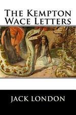 The Kempton-Wace Letters by Jack Jack London and Anna Anna Strunsky (2016,...