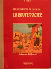 CHICK BILL LA ROUTE D ACIER collection bedingue de TIBET