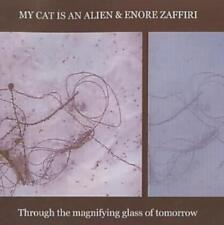 My Cat Is An Alien - Through The Magnifying Glass Of Tomorrow New Cd