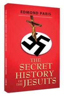 THE SECRET HISTORY OF THE JESUITS | EDMOND PARIS | CHICK PUBLICATIONS | 288 PAGE