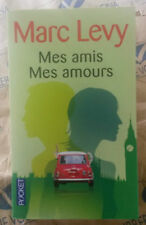 MES AMIS MES AMOURS - MARC LEVY - TESTO INTEGRALE IN FRANCESE - ROBERT LAFFONT