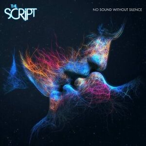 THE SCRIPT : NO SOUND WITHOUT SILENCE - BRAND NEW CD  P