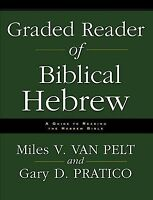 Graded Reader of Biblical Hebrew : A Guide to Reading the Hebrew Bible, Paper...