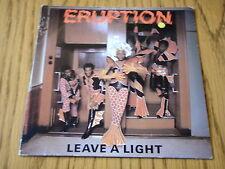 """ERUPTION - LEAVE A LIGHT   7"""" VINYL PS"""