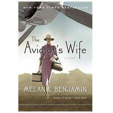 The Aviator's Wife: A Novel - VeryGood - Benjamin, Melanie - Hardcover