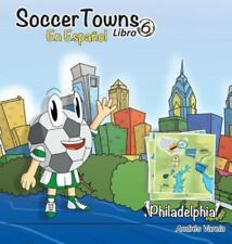 Soccertowns Libro Seis En Espanol (Hardback or Cased Book)