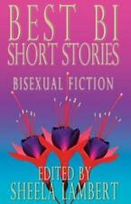 Best Bi Short Stories: Bisexual Fiction (Paperback or Softback)