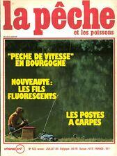 Revue  La pêche et les poissons No 422 Juillet 80