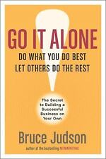 Go It Alone!: The Secret to Building a Successful Business on Your Own-ExLibrary