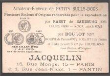 Chien. Petits Bulls Dogs. Carte commerciale de l'éleveur Jacquelin vers 1900