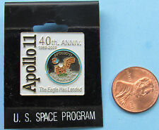 NASA enamel PIN vtg APOLLO 11 40th Anniversary 'Eagle Has Landed' SPACE PROGRAM