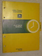 Original John Deere Utility Tractor Attachments Flat Rate Manual