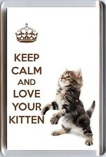 KEEP CALM and LOVE YOUR KITTEN Fridge Magnet  with an image of a Cute Kitten