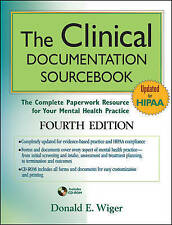 The Clinical Documentation Sourcebook: The Complete Paperwork Resource for Your