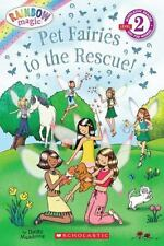 Scholastic Reader Level 2: Rainbow Magic: Pet Fairies to the Rescue!: By Mead...