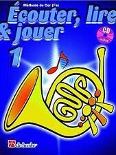 PARTITION ECOUTER, LIRE ET JOUER VOL.1 COR EN FA + CD