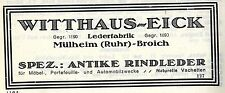 Witthaus-Eick Mülheim-Broich LEDERFABRIK Historische Reklame 1925
