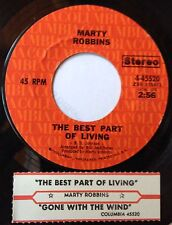Marty Robbins 45 The Best Part Of Living / Gone With The Wind  w/ts