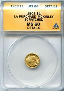 1903 $1 LA Purchase McKinley MS 60 Details ANACS # 4417344 + Bonus
