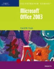 Microsoft Office 2003 Illustrated Projects