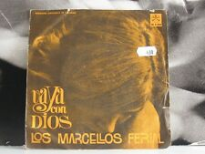 """LOS MARCELLOS FERIAL - VAYA CON DIOS / DIMMELO 45 GIRI 7"""""""