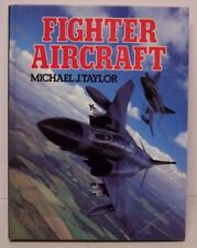 Fighter Aircraft by Michael Taylor - Military aviation