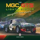 MGC GTS Lightweights - Abingdon's Last Racers (David Morys)