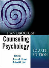 Handbook of Counseling Psychology by John Wiley and Sons Ltd (Hardback, 2008)