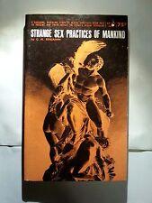 Strange Sex Practices of Mankind: Benjamin Genell 1964 Sleaze/Fiction/Adult E-25