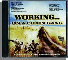 Great Blues From the Depression: Working on a Chain Gang (2003) - New 15 Song CD