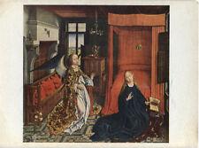 Alte Kunstpostkarte - Rogier van der Weyden - The Annunciation
