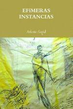 Efímeras instancias (Paperback) (Spanish Edition)
