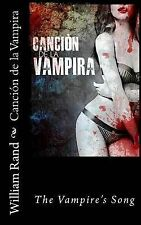USED (LN) Cancion de la Vampira (Spanish Edition) by William Rand