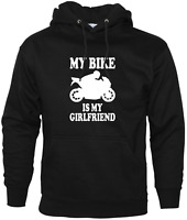 My Bike Is My Girlfriend Funny Hoodie Biker Enthusiast Motorbike Accessories
