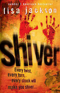 Shiver: New Orleans series, book 3 by Lisa Jackson (Hardback, 2007)