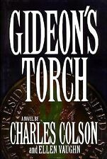 Gideon's Torch by Charles Colson and Ellen S. Vaughn (1995, Hardcover)