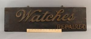 Antique c1900 Handmade Bronze on Wood WATCHES REPAIRED Watch Repair Trade Sign