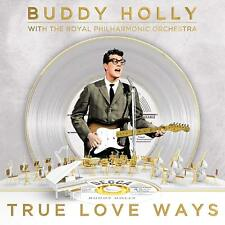 BUDDY HOLLY (The Royal Philharmonic Orchestra) 'TRUE LOVE WAYS' VINYL LP (14 Dec