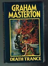 Death Trance by Graham Masterton ( 1987 First Hardcover Ed. U.K.)