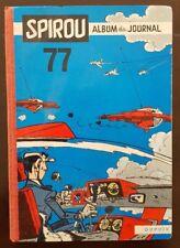 Reliure éditeur SPIROU N° 77. Album du Magazine Spirou 1960. Bel état