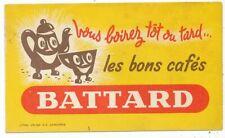 ANCIEN BUVARD PUBLICITAIRE BLOTTER VLOIPAPIER LES BONS CAFES BATTARD