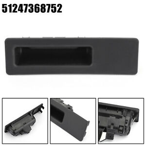 Tailgate Trunk Lid Door Switch Handle 51247368752 For BMW X1 X3 X5 T3