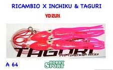 VERTICAL JIG DUEL RICAMBIO X INCHIKU -TAGURI E1325 A 64