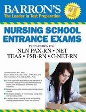 Barron's Nursing School Entrance Exams: Hesi A2 / Net / Nln Pax-RN / Psb-RN / Rn