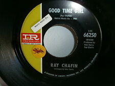 RAY CHAFIN Good time girl / life is a winner IMPERIAL 66250