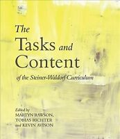 Tasks and Content of the Steiner-Waldorf Curriculum, Paperback by Avison, Kev...